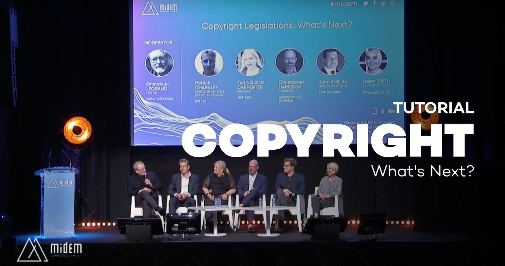 Copyright Legislations: What's Next? - Midem 2019