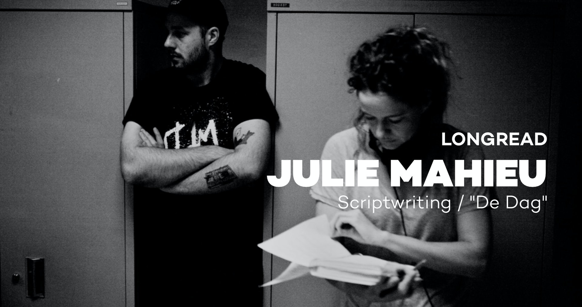 Scriptwriting: Julie Mahieu