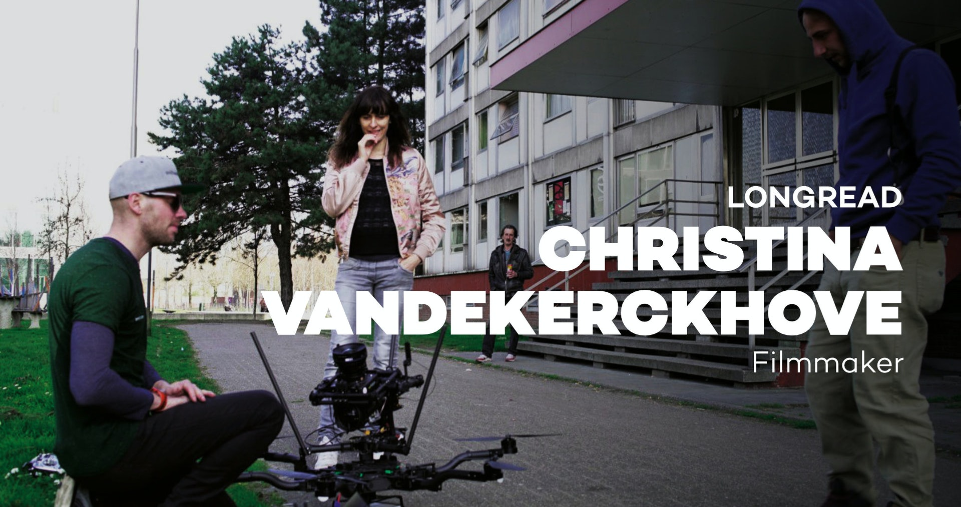 Point of view, Christina Vandekerckhove
