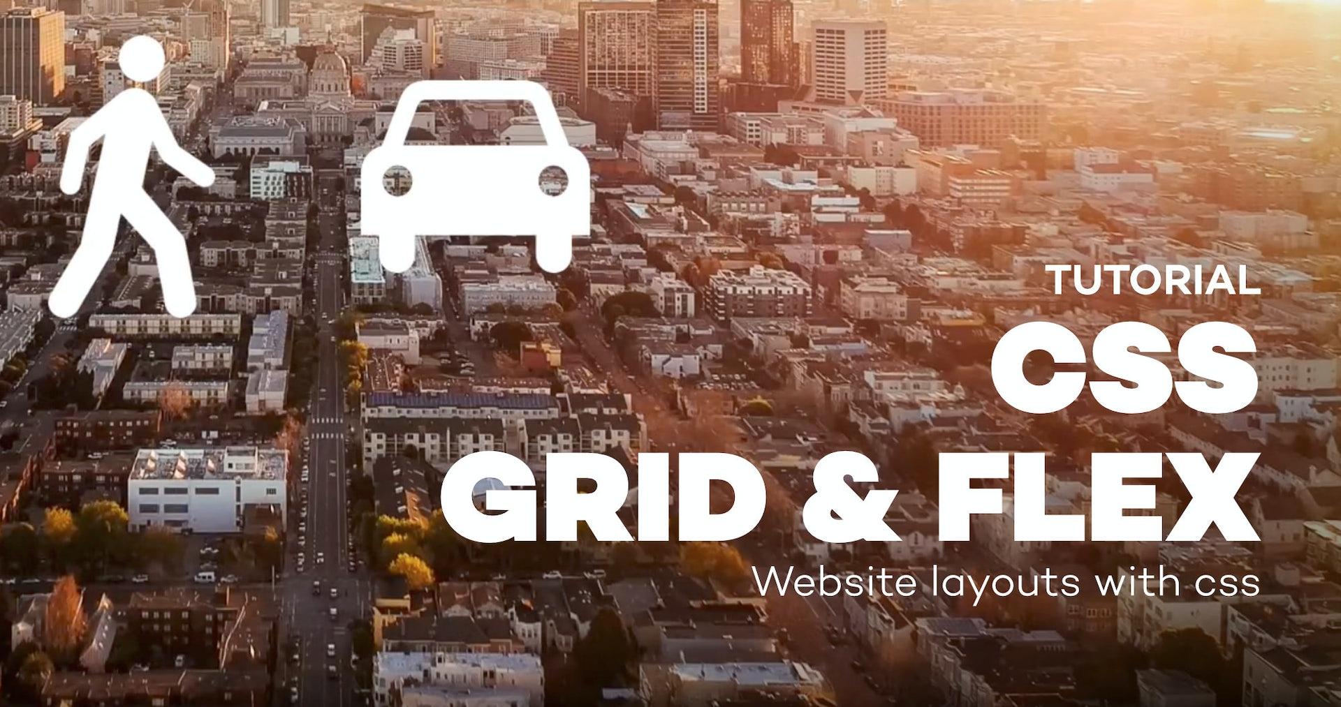 CSS Grid & Flex