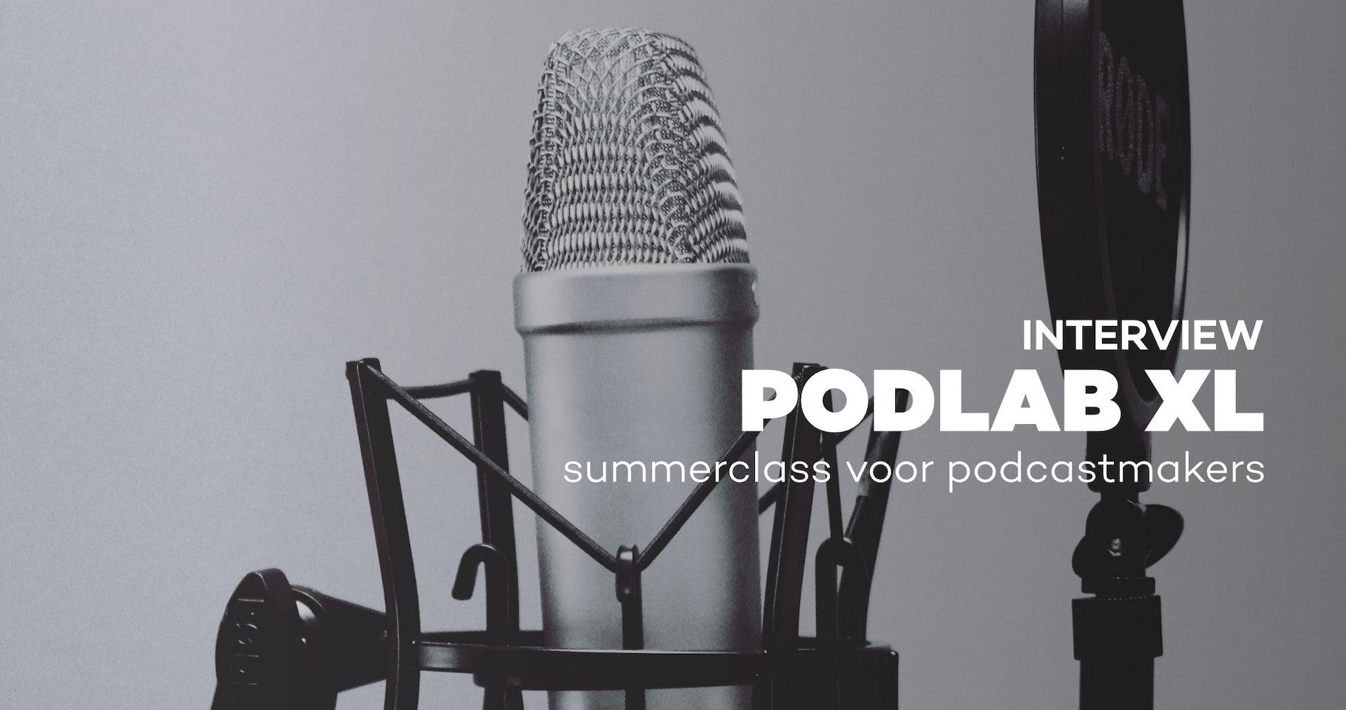 Podlab XL, summerclass voor podcastmakers