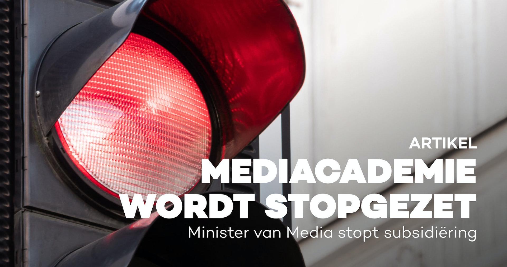 mediacademie wordt stopgezet