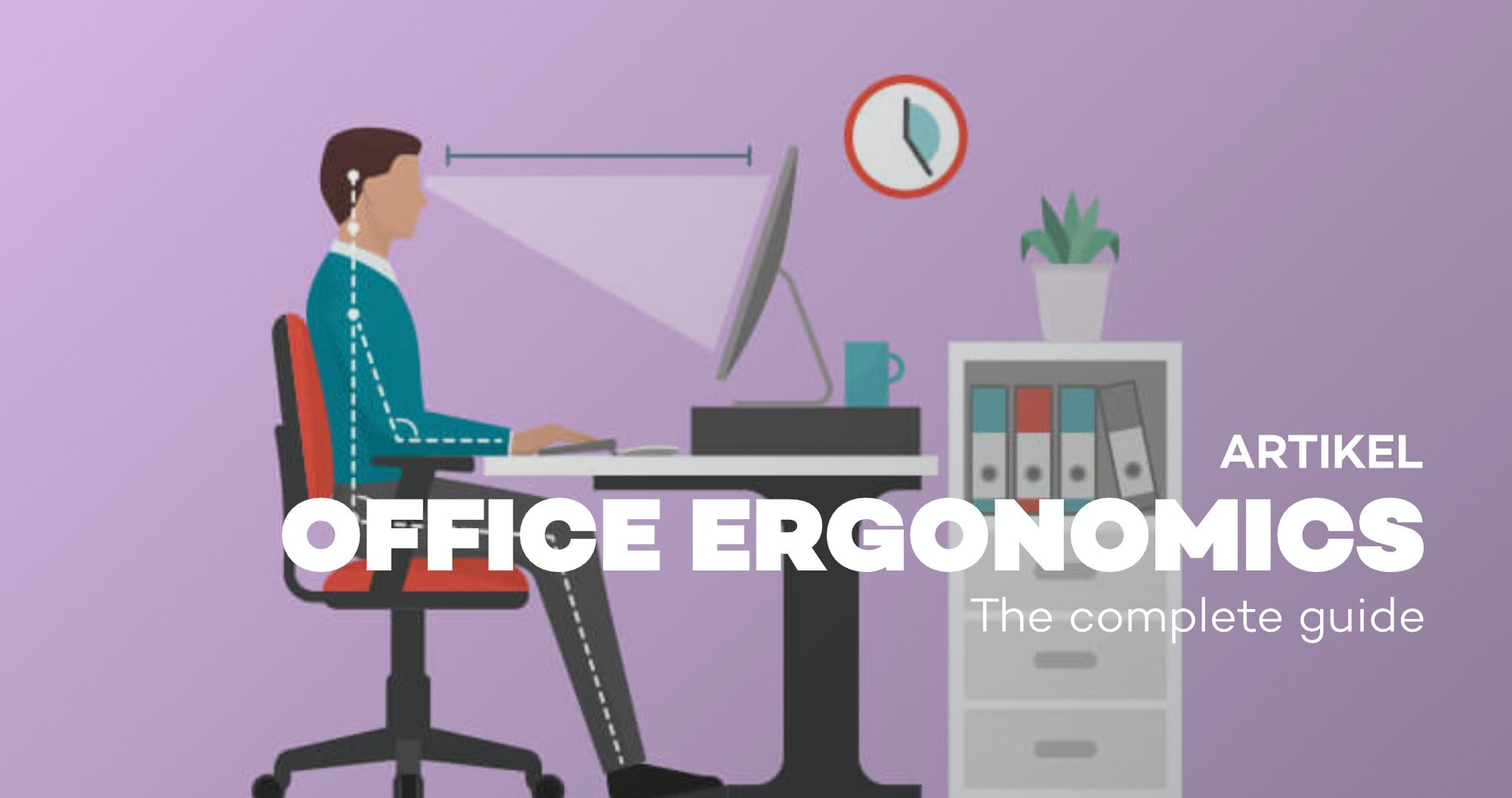 Office ergonomics - The complete guide