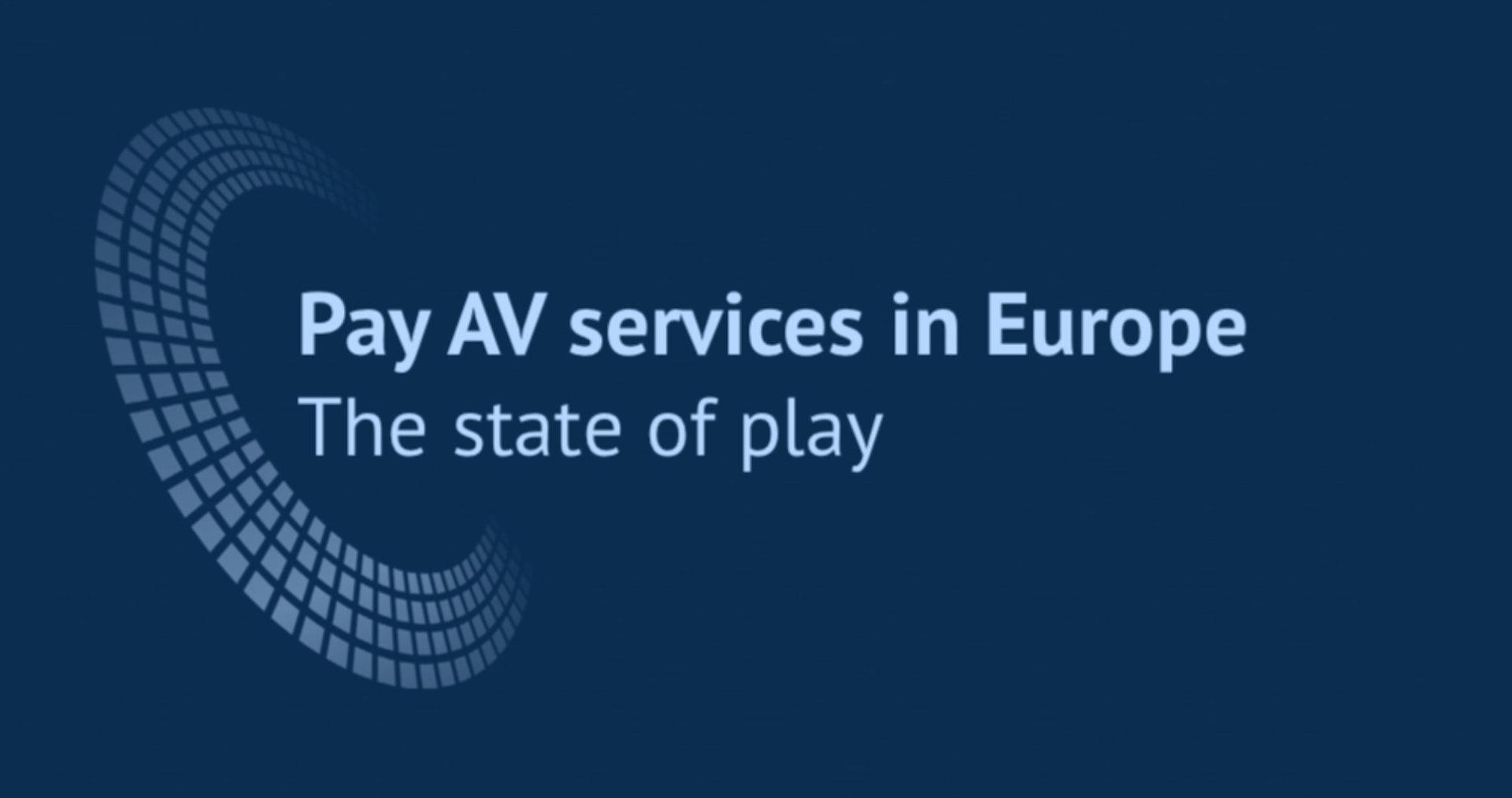 Pay AV services in Europe