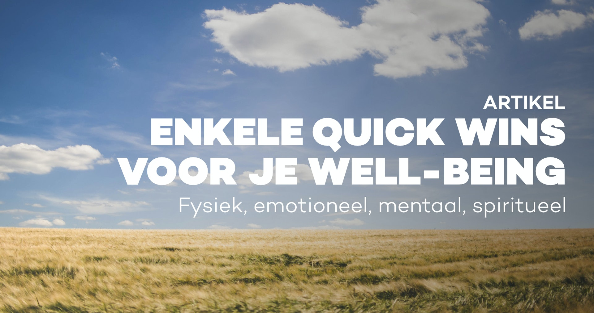 Enkele quick wins voor je well-being