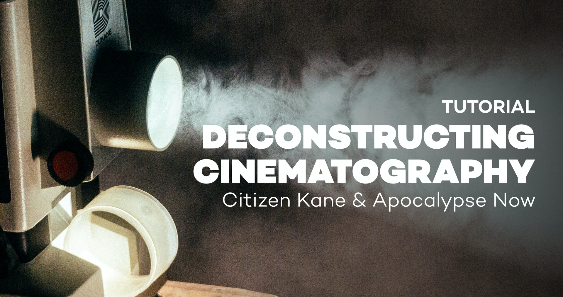 deconstructing cinematography