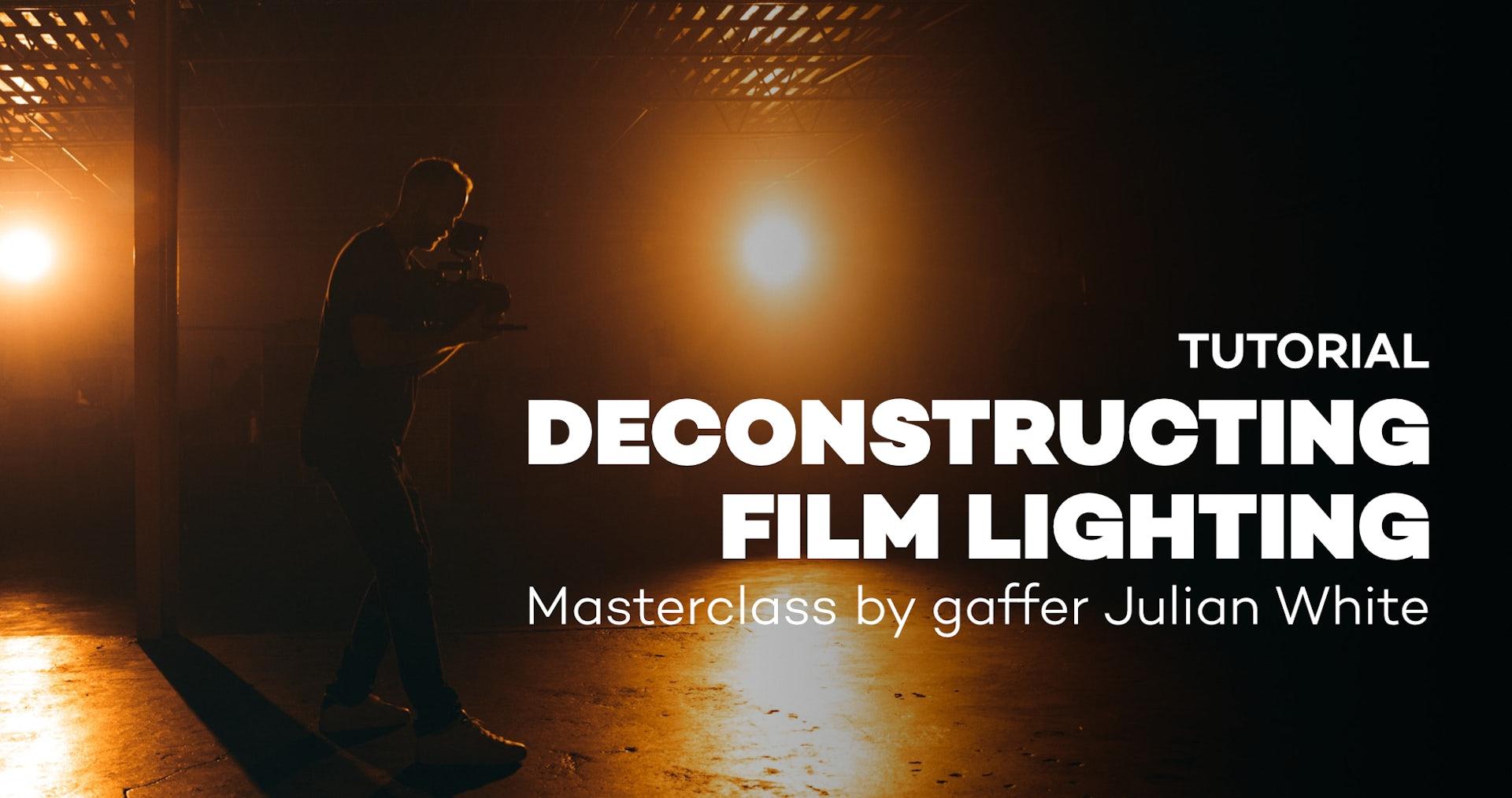 Tutorial Deconstructing Film Lighting