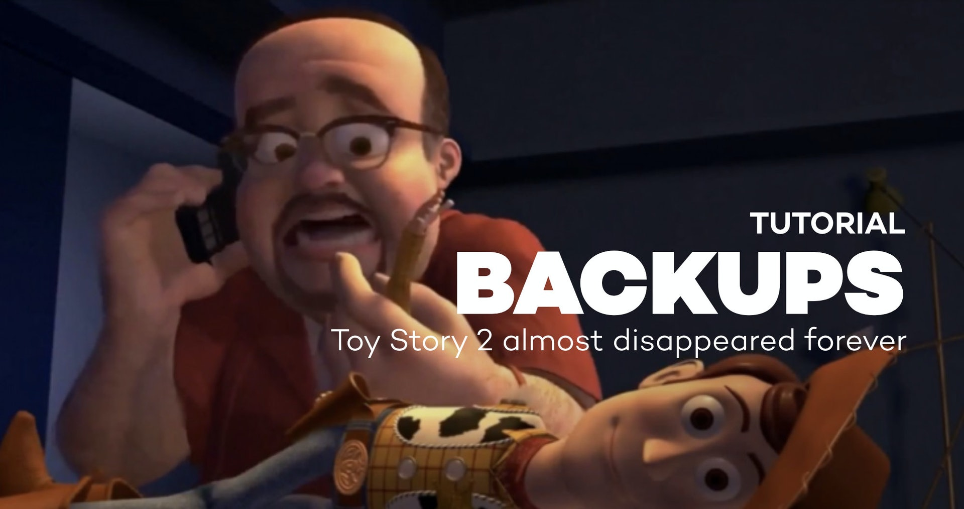 Toy Story 2 almost dissapeared forever
